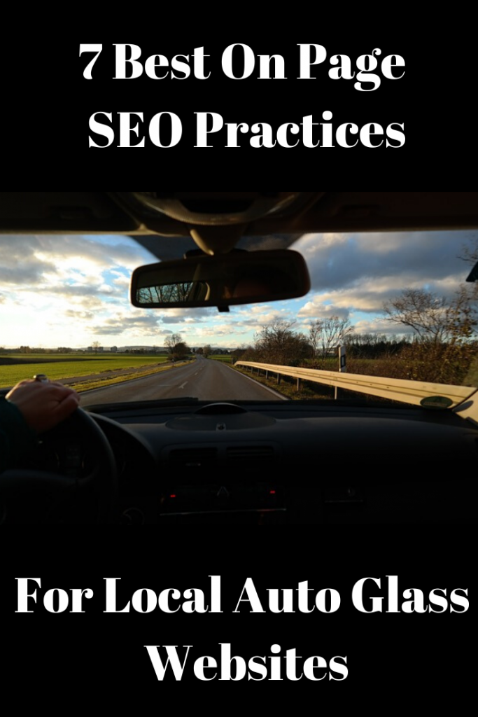 7 Best On Page SEO Practices For Local Auto Glass Website